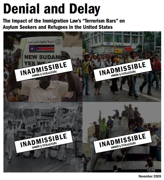 "Denial and Delay: The Impact of the Immigration Law's ""Terrorism Bars"" on Asylum Seekers and Refugees in the United States"