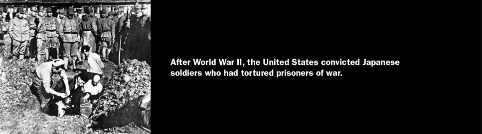 After World War II, the United States convicted Japanese soldiers who had tortured prisoners of war.